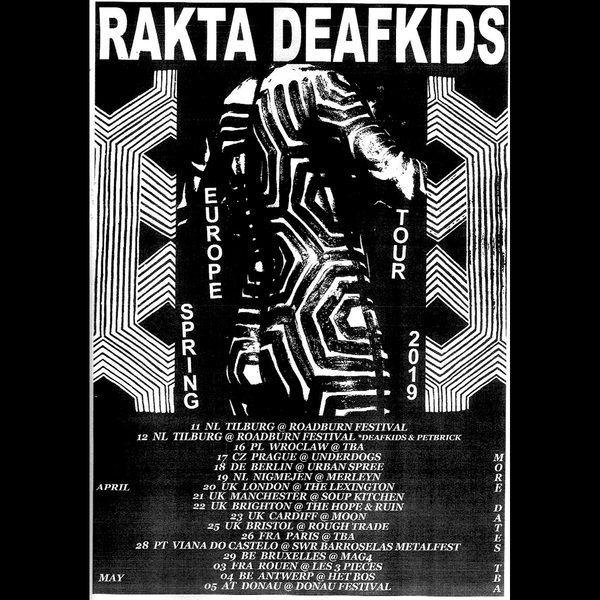 Deafkids   rakta europe spring tour 2019 poster   instagram 2