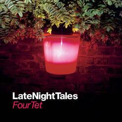 Various - Four Tet Late Night Tales - Various - Four Tet Late Night Tales -  CD