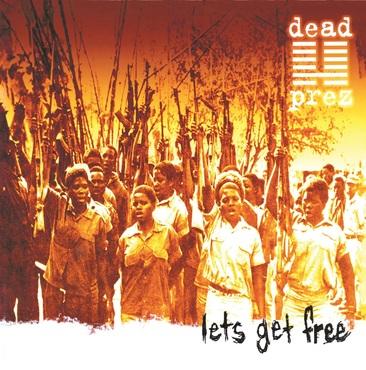 Dead prez let's get free lp
