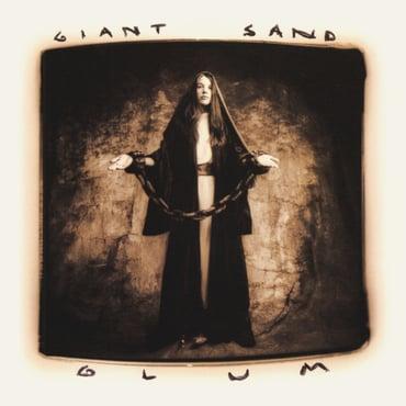 Giant sand %e2%80%93 glum %2825th anniversary edition%29
