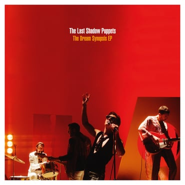 The last shadow puppets the dream synopsis ep packshot