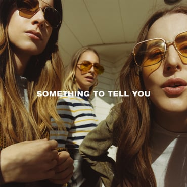 Haim album cover   something to tell you flat