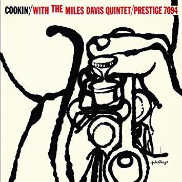 Cookin with the miles davis quintet miles davis quintet