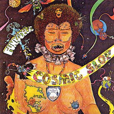 Cosmic slop funkadelic