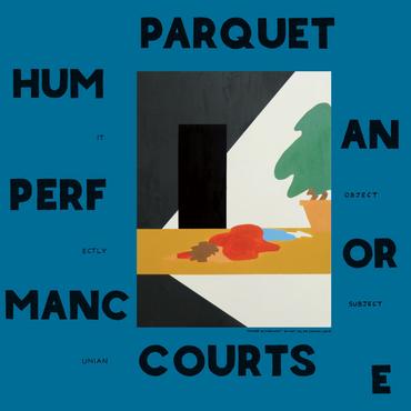 Parquet courts human