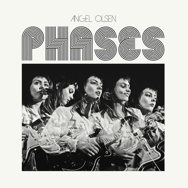 Angel olsen phases