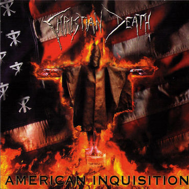 Christian death american inquisition