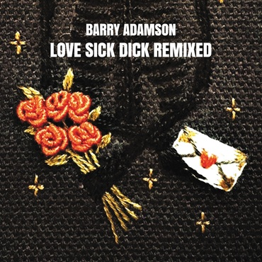 Barry adamson   love sick dick remixed   large