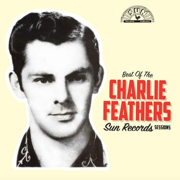 Charlie feathers best of sun