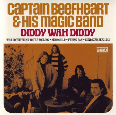 Beefheart diddy wah diddy