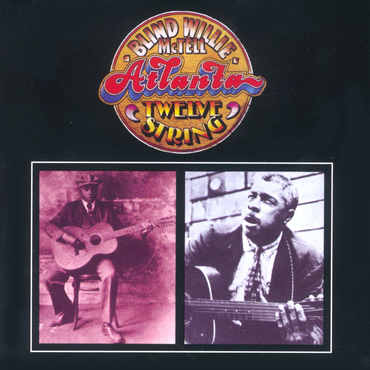 Blind willie atlanta twelve