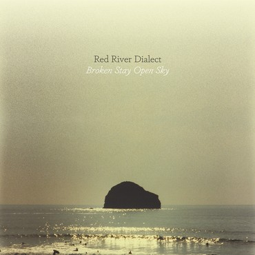 Red river dialect   broken stay open sky