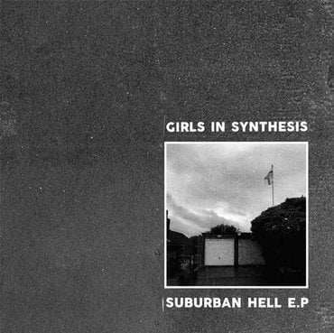 Girls In Synthesis Suburban Hell Ep 7 Quot Rough Trade