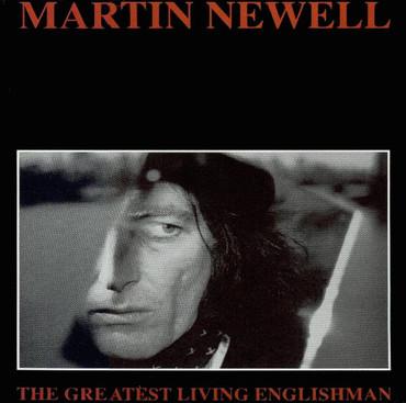 Martin newell greatest living