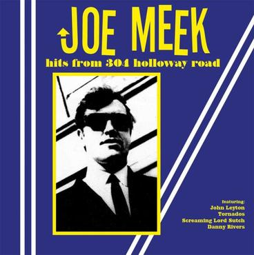 Joe meek hits from 304