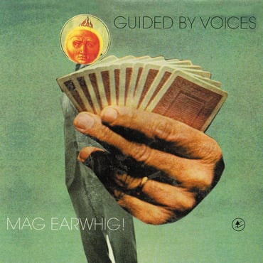 Guided by voices mag earwhig!