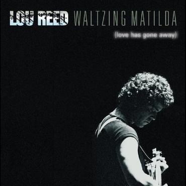 Lou reed waltzing matilda