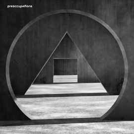 Preoccupations   new material