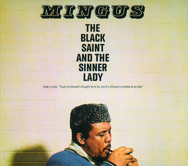 Mingus the black saint