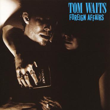Tom waits foreign affairs