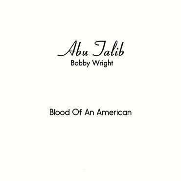 Bobby wright   blood of an american   mel009