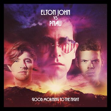 Elton john vs pnau good morning clean