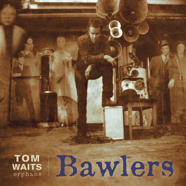 Tom waits bawlers rsd clean