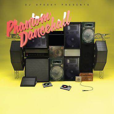 Dj spooky presents phantom dancehall rsd clean