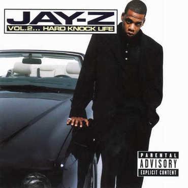 Jay z vol. 2... hard knock life