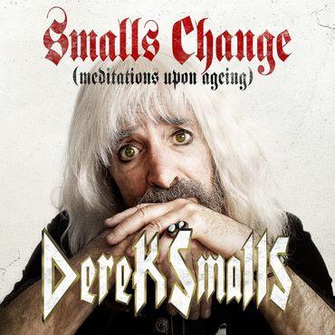 Derek smalls smalls change