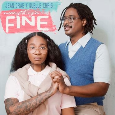 Jean grae quelle chris everything's fine