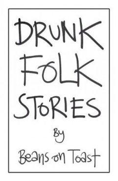 Drunk Folk Stories