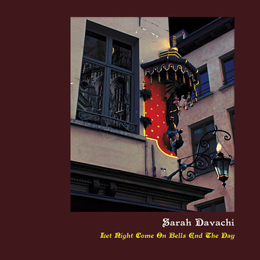 Sarah davachi let right come