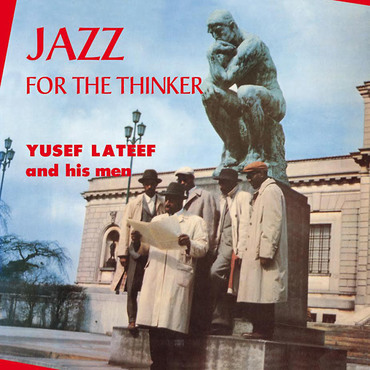 Yusef lateef jazz for the thinker