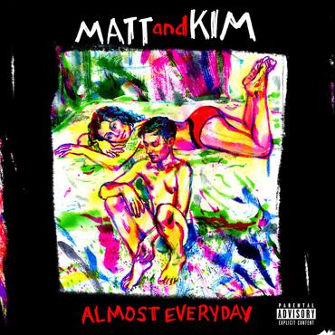 Matt and kim almost everyday
