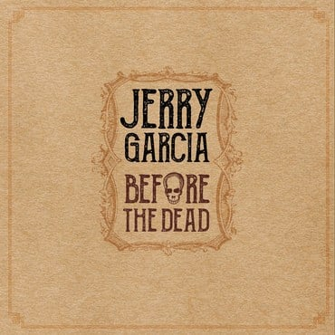 Jerry garcia before the dead