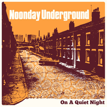 Noonday underground   'on a quiet night' cover
