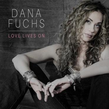 Dana fuchs love lives on