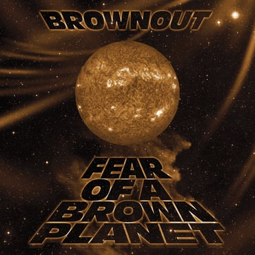 Brownout fear of a brown planet fb5185