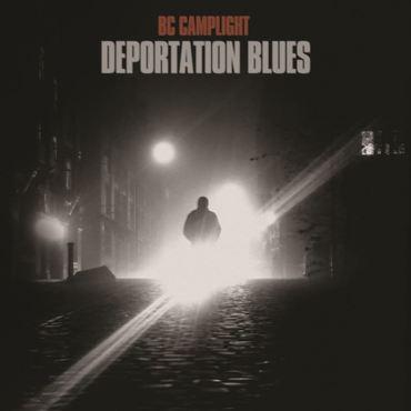 Bc camplight deporation blues