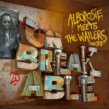 Alborosie unbreakable