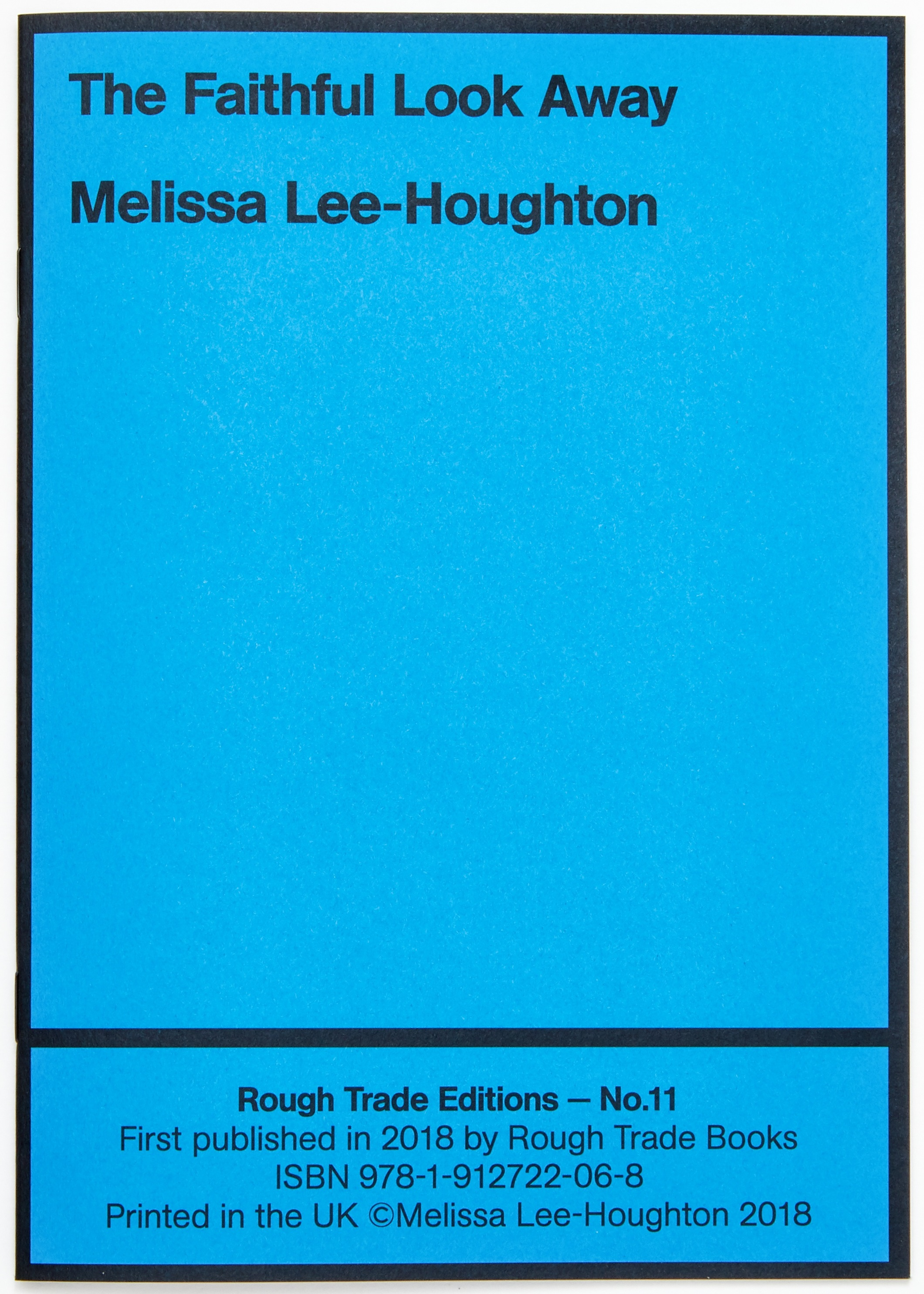Slikovni rezultat za Melissa Lee-Houghton, The Faithful Look Away,