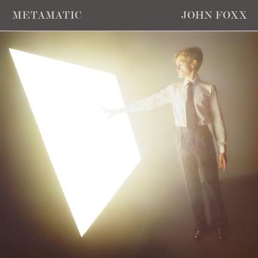 Metamatic john foxx