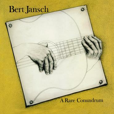 Bert jansch   a rare conundrum   1500 x 1500
