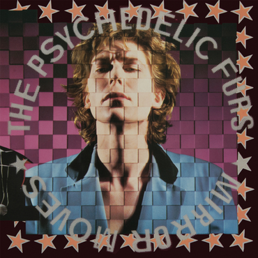 The psychedelic furs mirror moves