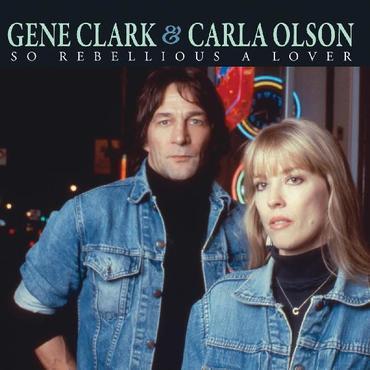 Gene clark and carla olson lover