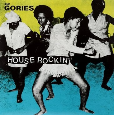 The gories houserockin