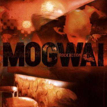 Mogwai rock action