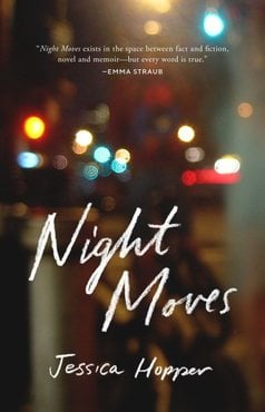 Jessica hopper night moves book