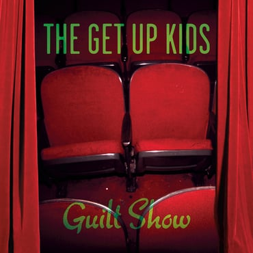 The get up kids guilt show